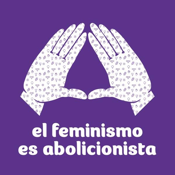 feminismo, mujeres en lucha, abolicionismo, huelga, dia de la mujer, prostitucion